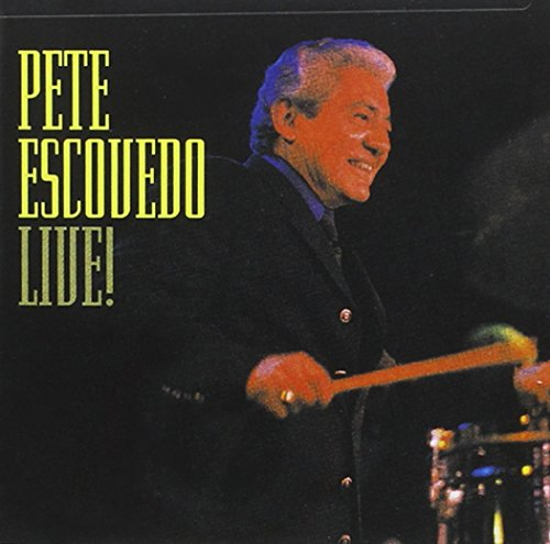 Album Live! by Pete Escovedo