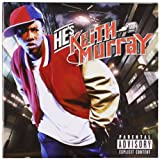 He's Keith Murray (2003)