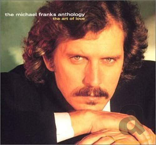 Anthology: The Art of Love by Michael Franks