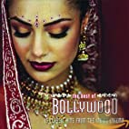 The Best of Bollywood by Soundtrack