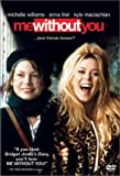 Me Without You (2001) (Movie)