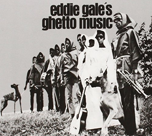 Eddie Gale: Ghetto Music