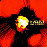Album Live In Bremen by Nucleus