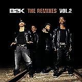 B2K: The Remixes, Vol. 2