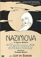 Salome / Lot in Sodom by Alla Nazimova