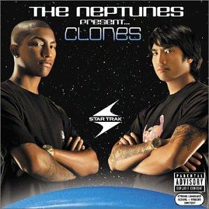 The Neptunes Present... Clones [Bonus DVD]
