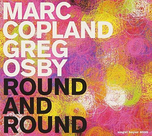 Marc Copland / Greg Osby: Round and Round