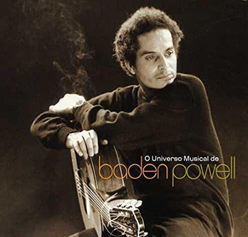 "Read ""O Universo Musica de Baden Powell"" reviewed by Dr. Judith Schlesinger"