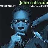Blue Train (1957) (Album) by John Coltrane