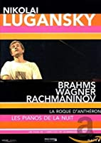 Brahms, Wagner, Rachmaninoff [2002, Live] by…