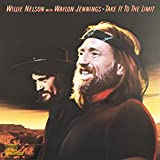 Take It To The Limit [with Willie Nelson] (1983)