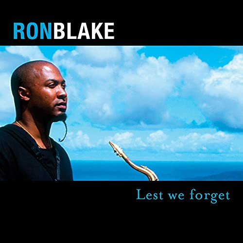 Album Lest We Forget by Ron Blake