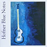 Hofner Blue Notes (2003)