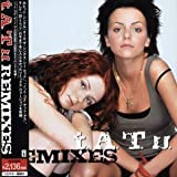 t.A.T.u. Remixes [Japan CD]