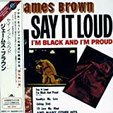 Say It Loud - I'm Black and I'm Proud