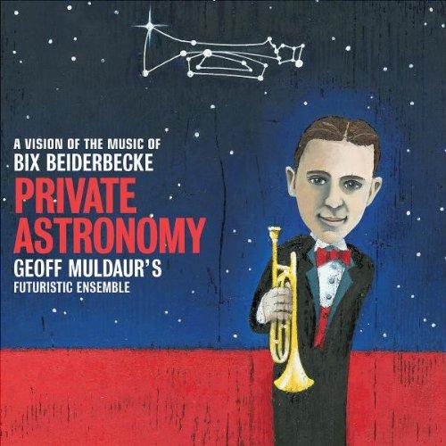 Album Private Astronomy by Geoff Muldaur