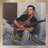 MARC ANTOINE Mediterráneo album cover