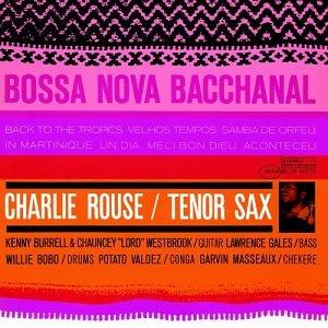 Album Bossa Nova Bacchanal by Charlie Rouse