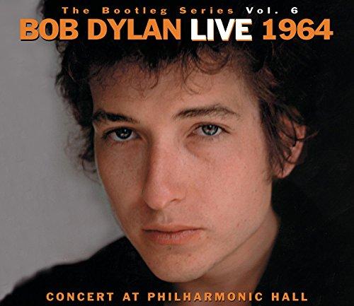 The Bootleg Series, Vol. 6: Bob Dylan Live 1964 - Concert at Philharmonic Hall