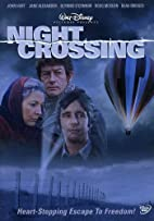 Night Crossing [1982 film] by Delbert Mann