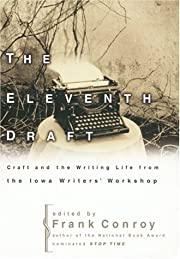 The Eleventh Draft: Craft and the Writing…