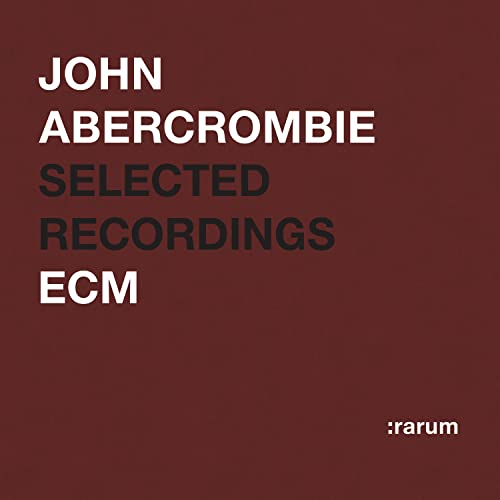 Rarum XIV: Selected Recordings by John Abercrombie