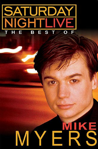 Saturday Night Live: The Best of Mike Myers movie