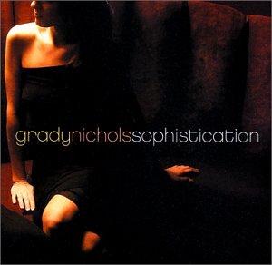 Album Sophistication by Grady Nichols