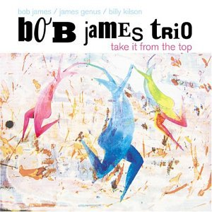 Take It From the Top by Bob James