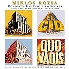 Milkos Rozsa Conducts His Epic Film Scores…