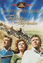 The Pride and the Passion [1957 film] by…