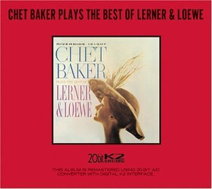 Plays the Best of Lerner and Loewe by Chet Baker