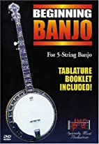 Beginning Banjo: For 5-String Banjo by Music…