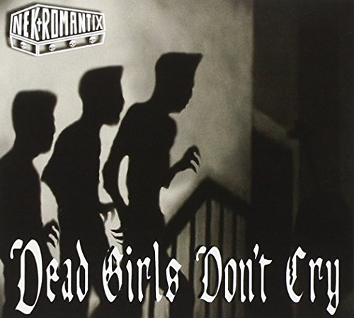 Dead Girls Don't Cry Album