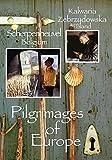 Pilgrimages of Europe: Kalwaria Zebrzydowska, Poland & Scherpenheuvel, Belgium