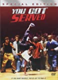 You Got Served part of You Got Served