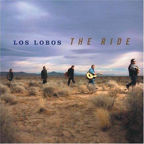 Album Los Lobos: The Ride by Los Lobos