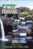 On Location: Hawaii-The Big Island