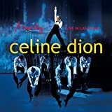Celine Dion A New Day  Live In Las Vegas Album Lyrics