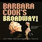 Barbara Cook's Broadway by Barbara Cook