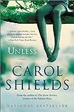 Unless (Book) written by Carol Shields