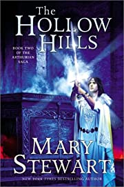 The Hollow Hills (The Arthurian Saga, Book…