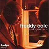 Freddy Cole: I'm Not My Brother, I'm Me