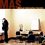 Mutual Admiration Society (2004)