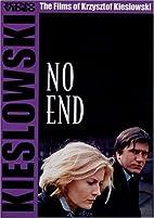 No End by Krzysztof Kieślowski
