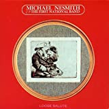 Loose Salute (Album) by Michael Nesmith & The First National Band