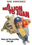 Million to Juan