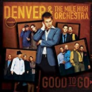 Good to Go de Denver & Mile High Orchestra