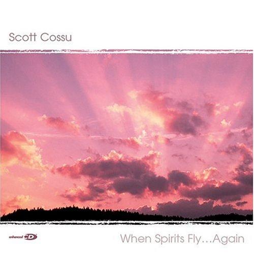 When Spirits Fly Again, Cossu, Scott