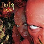 Lava by Das Ich